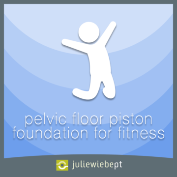 julie-wiebe-pelvic-floor-piston